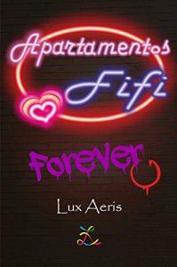 Apartamentos Fifi: Forever de Lux Aeris