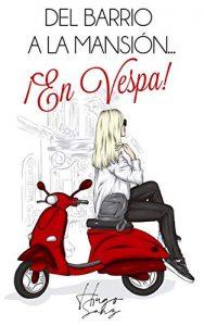 Del barrio a la mansión…¡En Vespa! de Hugo Sanz