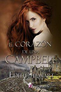 El corazón de una Campbell de Edith Stewart