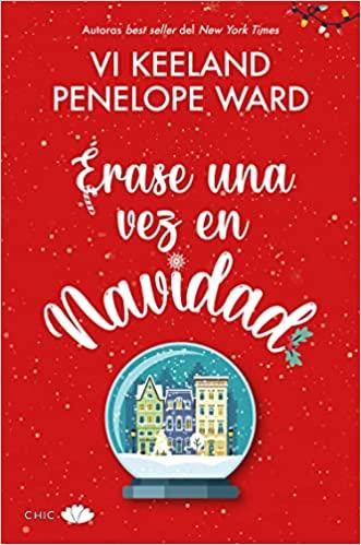 Erase Una Vez En Navidad de VI Keeland y Penelope Ward